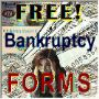 Free Bankruptcy Forms! Erase your debt!